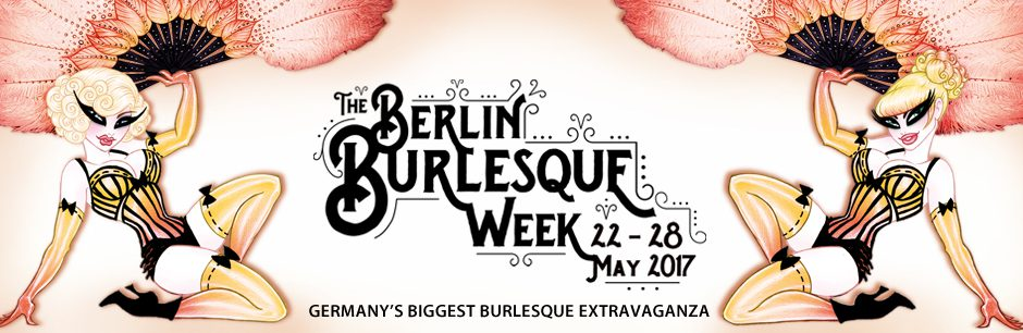 Kulturförderung: The Berlin Burlesque Week 2017
